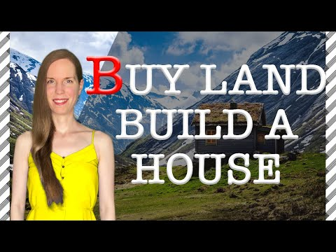 How to Buy LAND and BUILD a House: 9 Steps You Should Follow