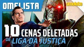 10 CENAS DELETADAS DE LIGA DA JUSTIÇA | Omelista