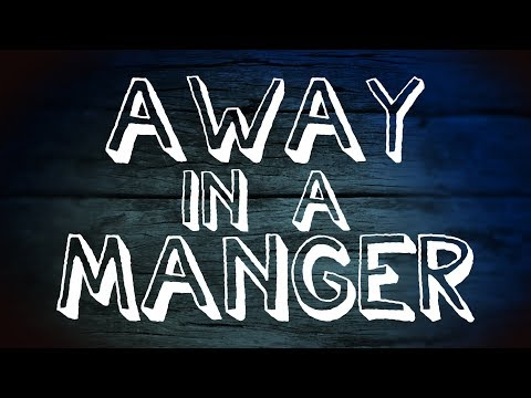 Away In A Manger - Christian Music With Lyrics - Christmas Song