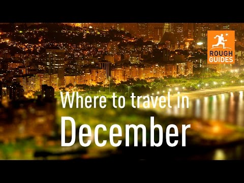 The best places to go in December