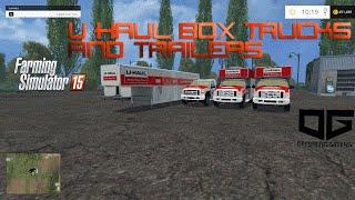 Farming Simulator 2015 Mods- U-Haul Box Truck and Trailer Pack