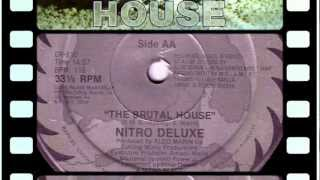 Nitro Deluxe - The Brutal House - Let