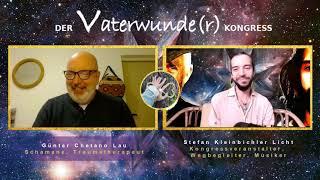 Vaterwunde(r) – Interview mit Günter Chetano Lau / Schamane und Traumatherapeut