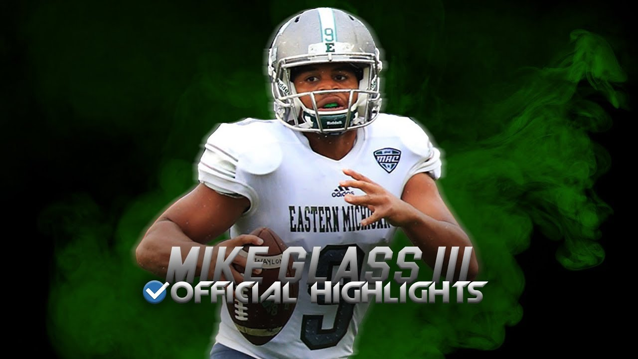 """Mike Glass III Official Eastern Michigan Highlights - """"Picture Me Rollin"""" ᴴᴰ"""