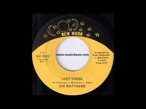 Joe Matthews - I Got Chose [New Moon] Crossover Soul 45