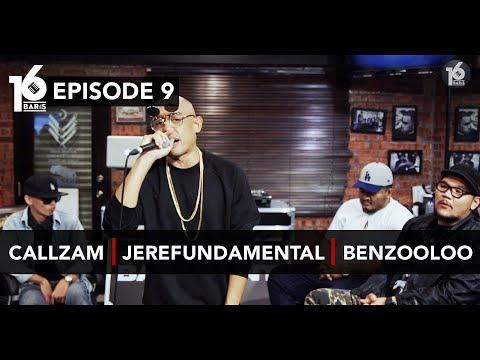 16 BARIS | EP09 | Callzam, Jerefundamental & Benzooloo