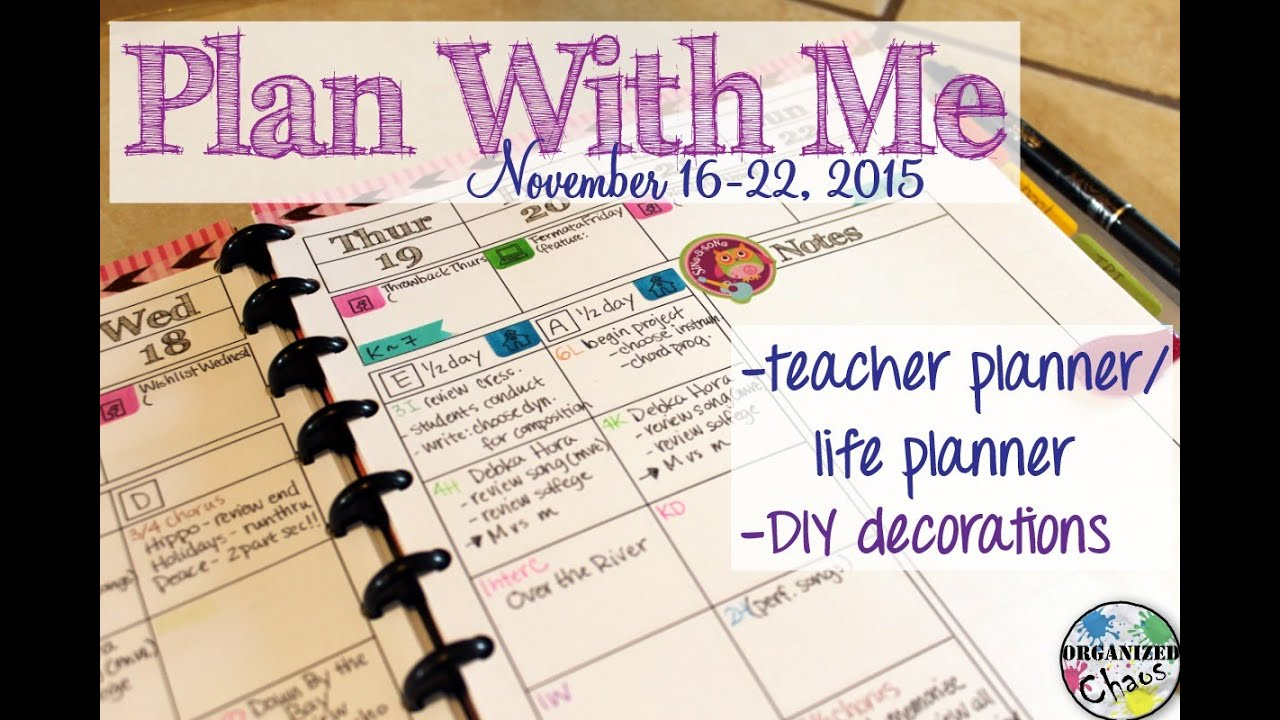 plan with me: November 16-22, 2015, in my teacher planner - YouTube