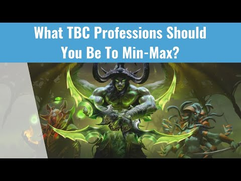 TBC Profession Picking Guide for Min-Maxing