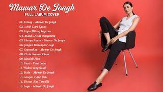 Mawar De Jongh full album - Mawar De Jongh daftar putar hits terbaik