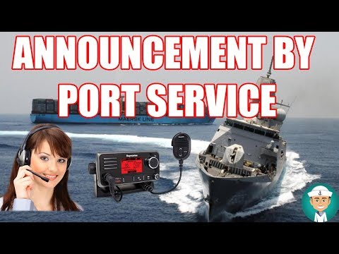 Announcement by Port Service VHF Communication