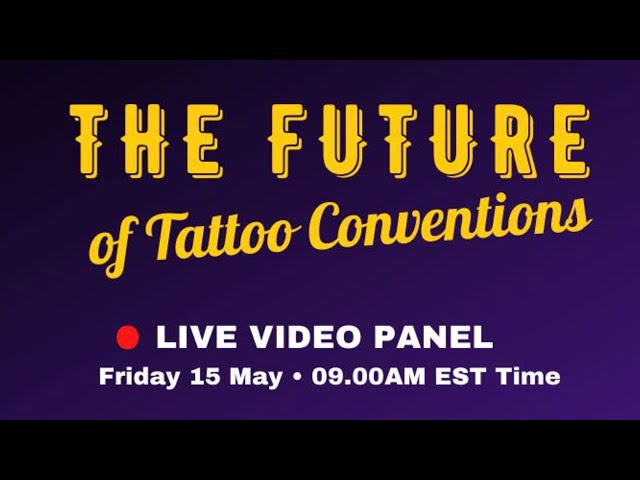 The Future of Tattoo Conventions - Panel #1
