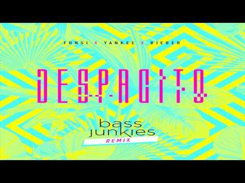 Bass Junkies: Despacito Remix (feat....