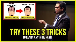 TRY THESE 3 TRICKS to Learn Anything In Half The Time!