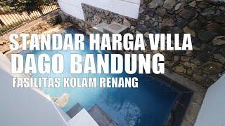 Gambar cover HVL 71 [ Villa Dago House Bandung ] Standar Harga Villa Dago Fasilitas Kolam Renang