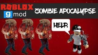 Zombie Apocalypse l ROBLOX:Garry's Mod [#1]