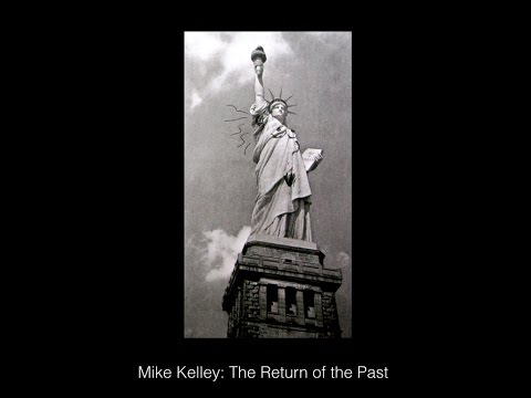 Talk: Mike Kelley: The Return of the Past with Laura López Paniagua