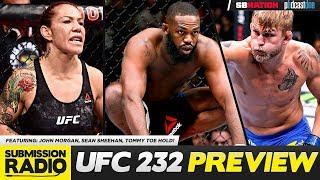 UFC 232 PREVIEW SHOW - John Morgan, Sean Sheehan, Tommy Toe Hold