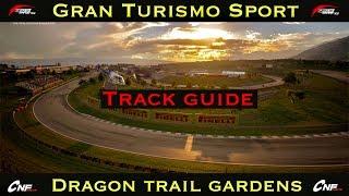 GT Sport - Dragon Trail Gardens - TRACK GUIDE
