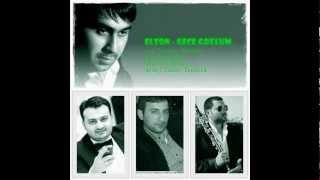 Elton Hüseynəliyev 2012  Gece gözlüm soz Perviz mus H Nazim