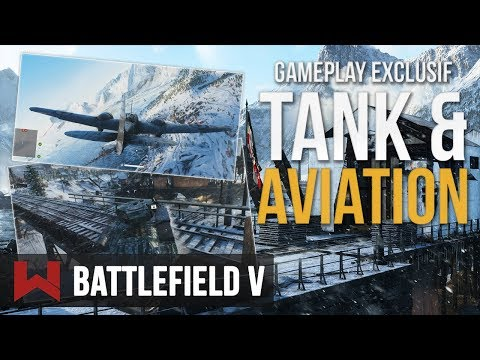 GAMEPLAY EXCLUSIF : Les Tanks & Les Avions sur Battlefield 5 !