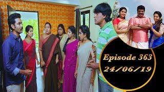 Kalyana Veedu | Tamil Serial | Episode 363 | 24/06/19 |Sun Tv |Thiru Tv