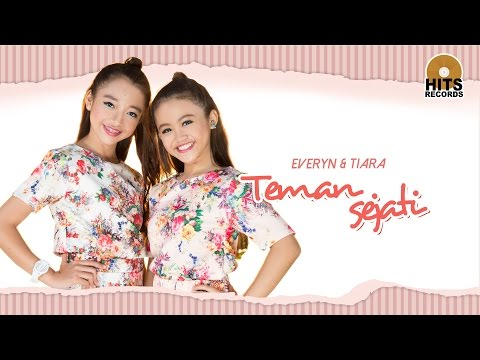 Everyn & Tiara - Teman Sejati [Official Music Video]