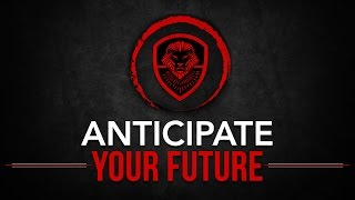 Motivation Monday- Anticipate Your Future