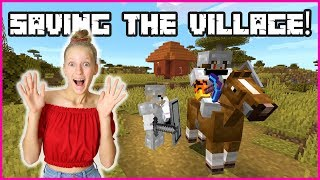 SAVING THE VILLAGE FROM PILLAGERS!!!