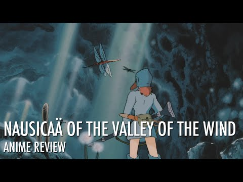 Nausicaä of the Valley of the Wind 風の谷のナウシカ Review | Erika Szabo