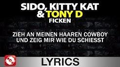 SIDO, KITTY KAT & TONY D - FICKEN AGGROTV LYRICS KARAOKE (OFFICIAL VERSION)