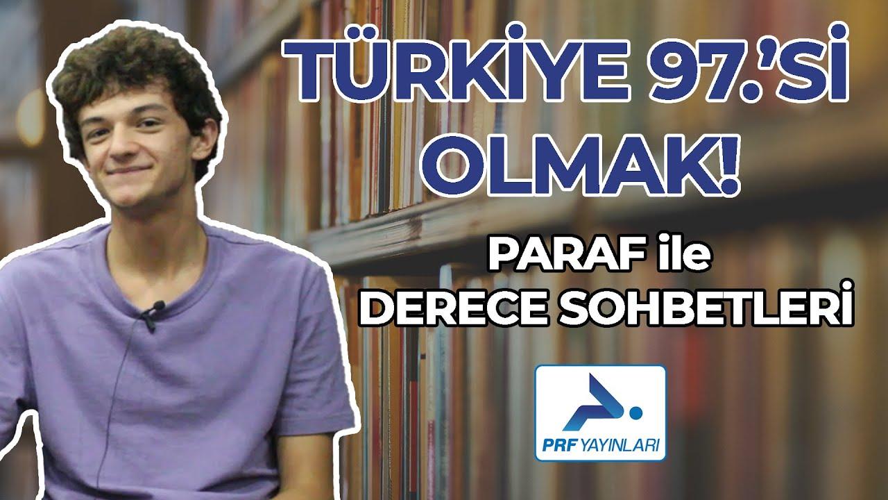 TÜRKİYE 97.'Sİ OLMAK! - Paraf Yayınları ile Derece Sohbetleri | Hangi Üniversite Hangi Bölüm