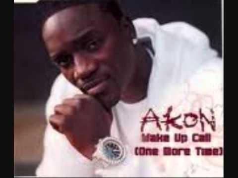 Akon - Wake up call (One More Time )