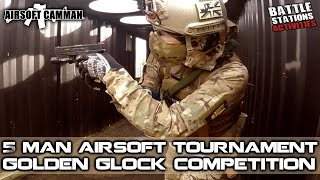 5 Man Team Tournament - Golden Glock Airsoft Competition