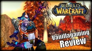 WoW Private Server Review - Vanillagaming