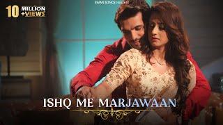 Ishq Mein Marjawan Female Version Full Title Song |Alisha Panwar & Arjun Bijlani|Arohi & Deep|Lyrics.mp3