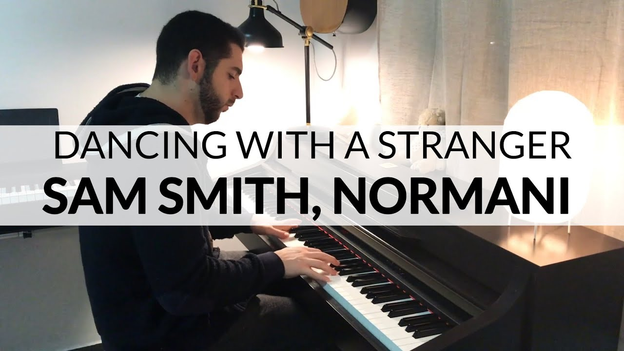 Dancing With A Stranger - Sam Smith, Normani (PIano Cover) image