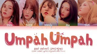 Gambar cover RED VELVET (레드벨벳) - Umpah Umpah (음파음파) (Color Coded Lyrics Eng/Rom/Han/가사)