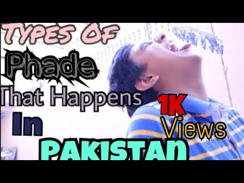 | Types Of Phade That Happen In Pakistan 🇵🇰 | By Just Chill Bro