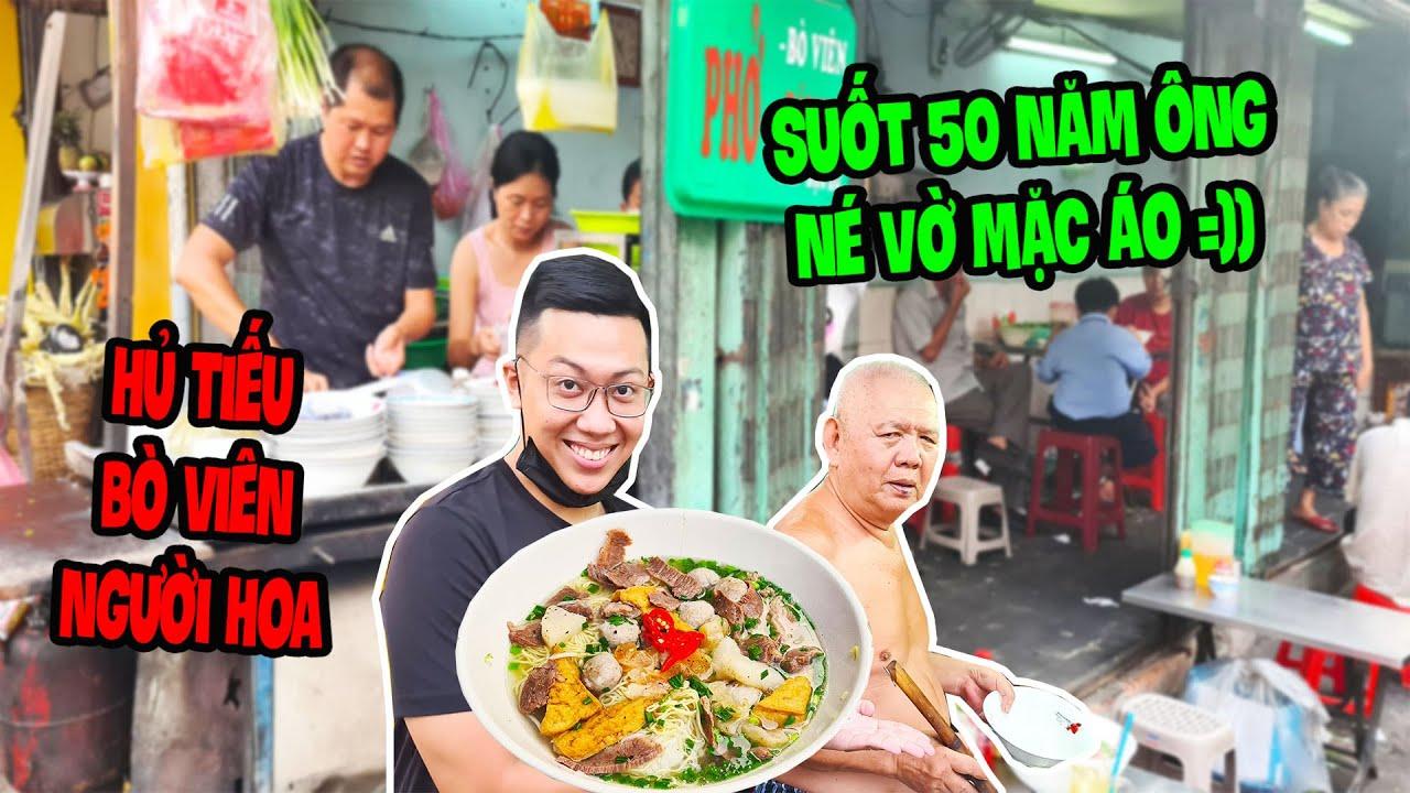 Cận Cảnh Ông Lão Bán HỦ TIẾU BÒ VIÊN Sài Gòn Suốt 50 Năm Không Mặc Áo Vì Lý Do Này.