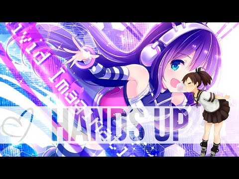 Nightcore - Pretty Rave Girl Hands Up Edit