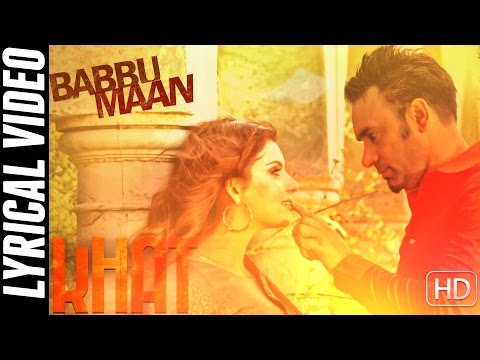 Lyrical Video | Khat | Babbu Maan | Full Song