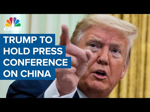 Trump To Hold Press Conference On China Tomorrow