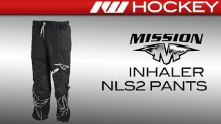 Mission Inhaler NLS1 Roller Hockey Pants Review