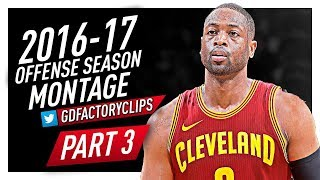 Dwyane Wade Offense Highlights Montage 2016/2017 (Part 3) - Welcome to Cleveland Cavaliers!