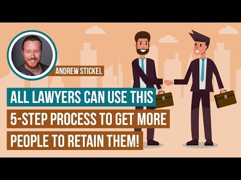 Lawyers: Do This to Get More People to Retain You!