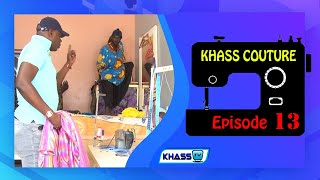 Khass couture: Episode 13
