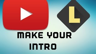 How To make A intro For Your Channel!! || Second Upload || Legend App
