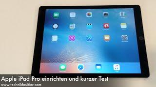 Apple iPad Pro einrichten und kurzer Test