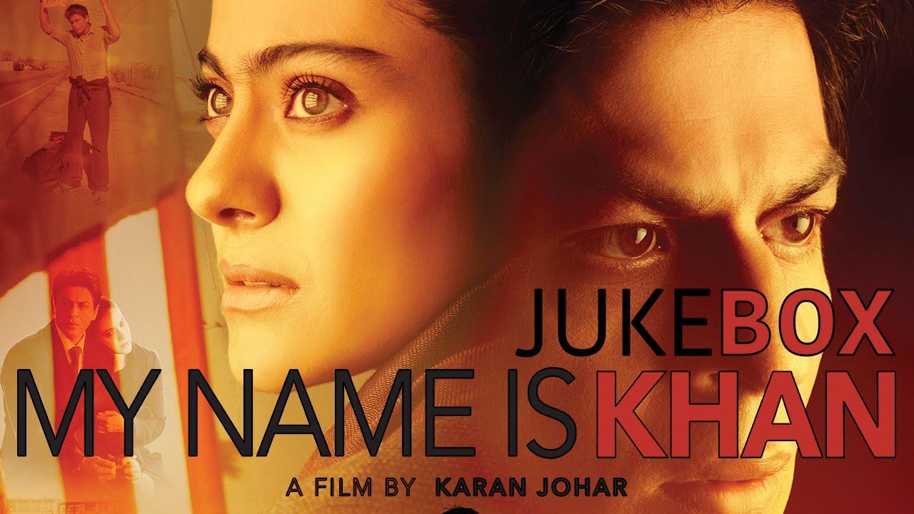 My Name Is Khan Jukebox Shahrukh Khan Kajol