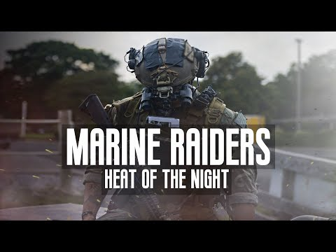 "U.S. Marine Raiders - ""Heat Of The Night"" (2018 ᴴᴰ)"